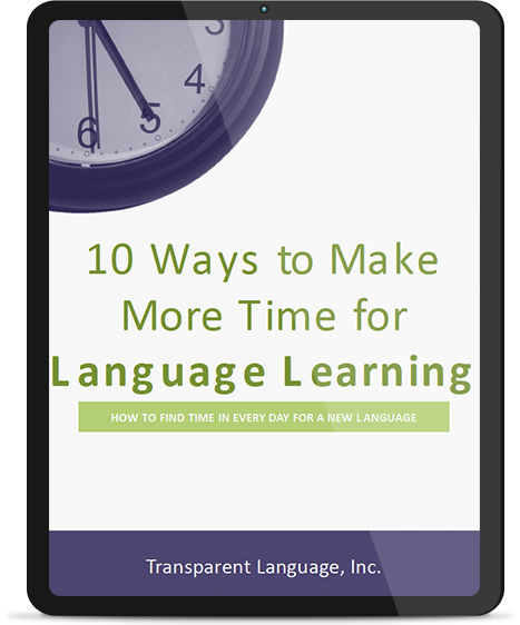 10 Ways to Make More Time for Language Learning