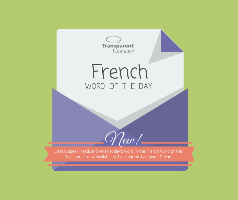 Mot du jour - French Word of the Day - Lawless French ...